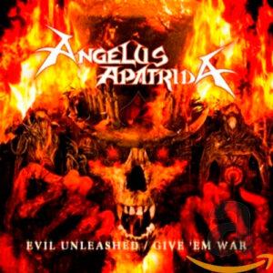angelus-apatrida-evil-unleashed-give-em-war