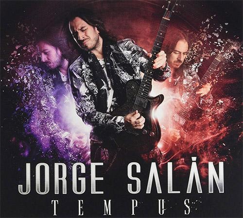 Jorge Salán: Tempus. ¿Tenemos la mejor guitarra del rock en casa?
